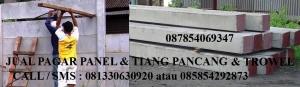 Pagar Panel & Tiang Pancang & Trowel